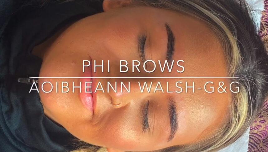 Phibrows by Aoibheann Walsh – G&G